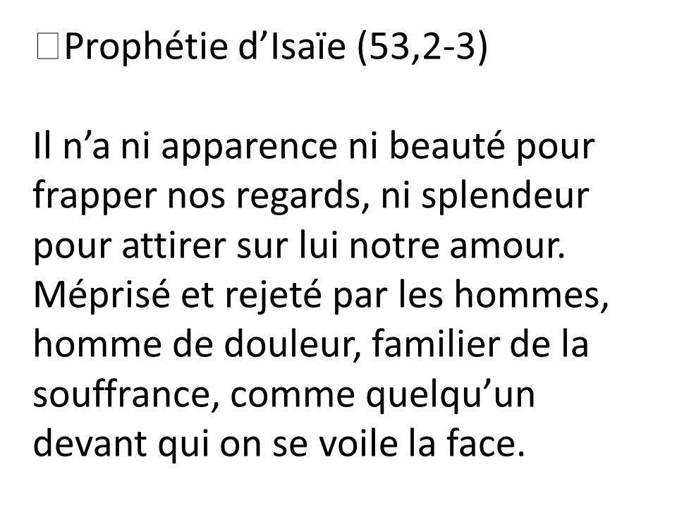 Prophétie d'Isaïe (53,2-3)
