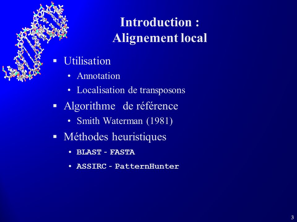 Introduction : Alignement local
