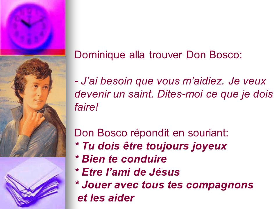 Dominique alla trouver Don Bosco: