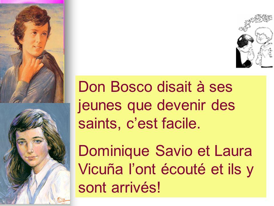 Don Bosco disait à ses jeunes que devenir des saints, c'est facile.
