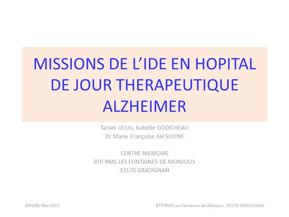 MISSIONS DE L'IDE EN HOPITAL DE JOUR THERAPEUTIQUE ALZHEIMER