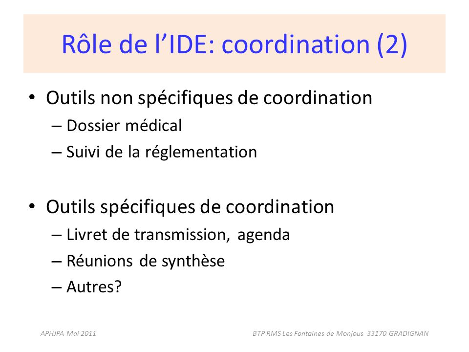 Rôle de l'IDE: coordination (2)