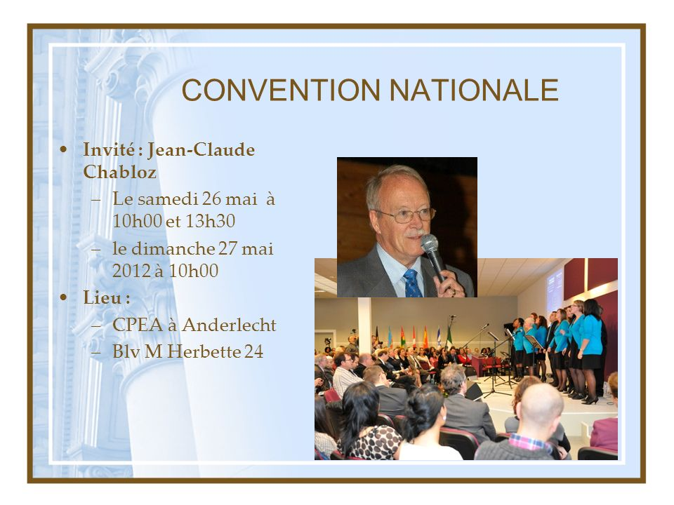 CONVENTION NATIONALE Invité : Jean-Claude Chabloz