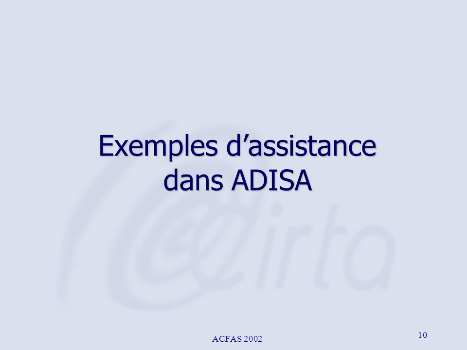 Exemples d'assistance dans ADISA