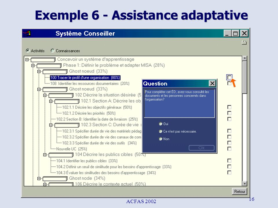 Exemple 6 - Assistance adaptative