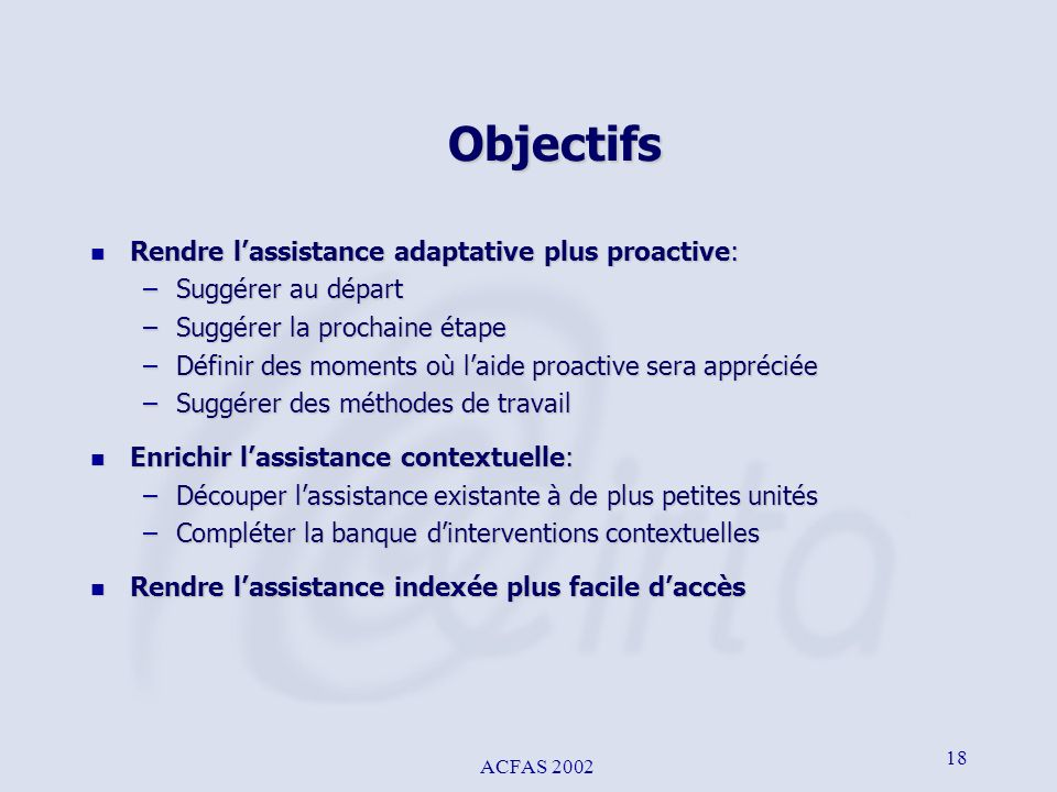 Objectifs Rendre l'assistance adaptative plus proactive: