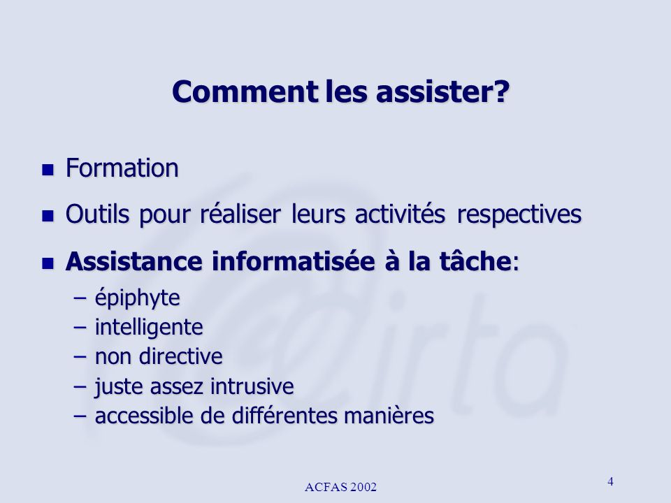 Comment les assister Formation