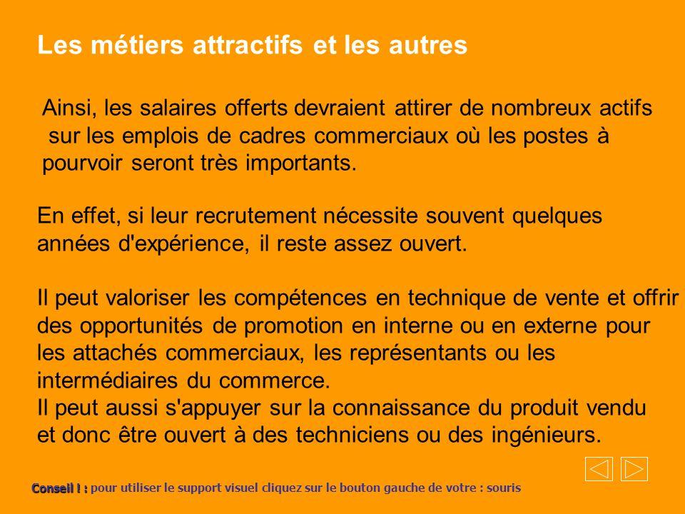 Les métiers attractifs et les autres