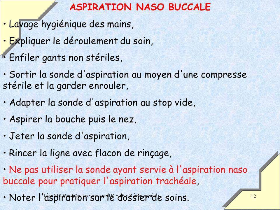 ASPIRATION NASO BUCCALE Lavage hygiénique des mains,
