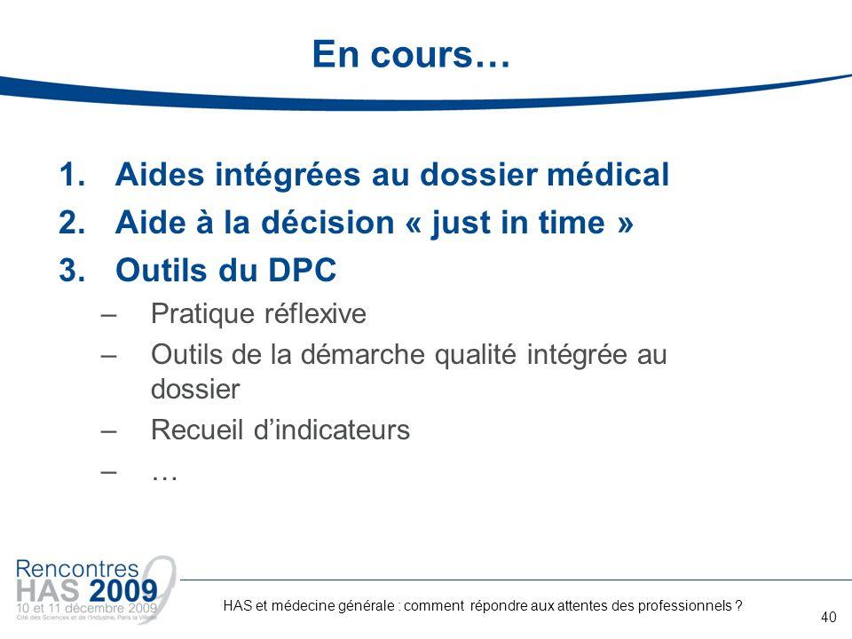 En cours… Aides intégrées au dossier médical