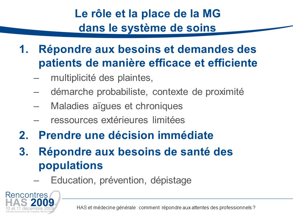 Le rôle et la place de la MG dans le système de soins