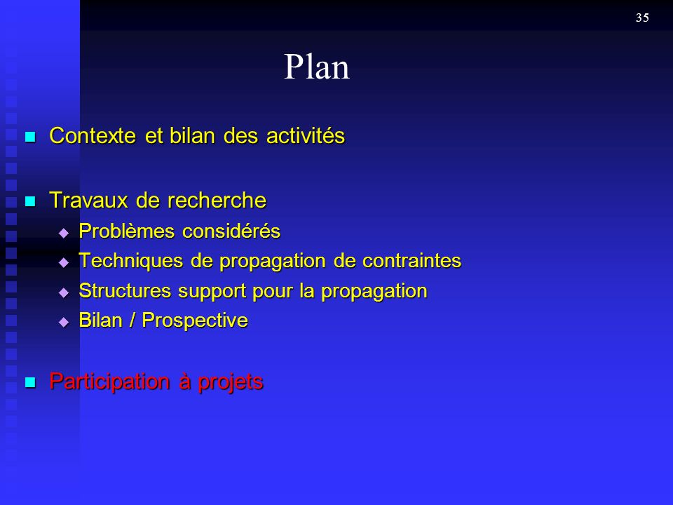 Plan Contexte et bilan des activités Travaux de recherche