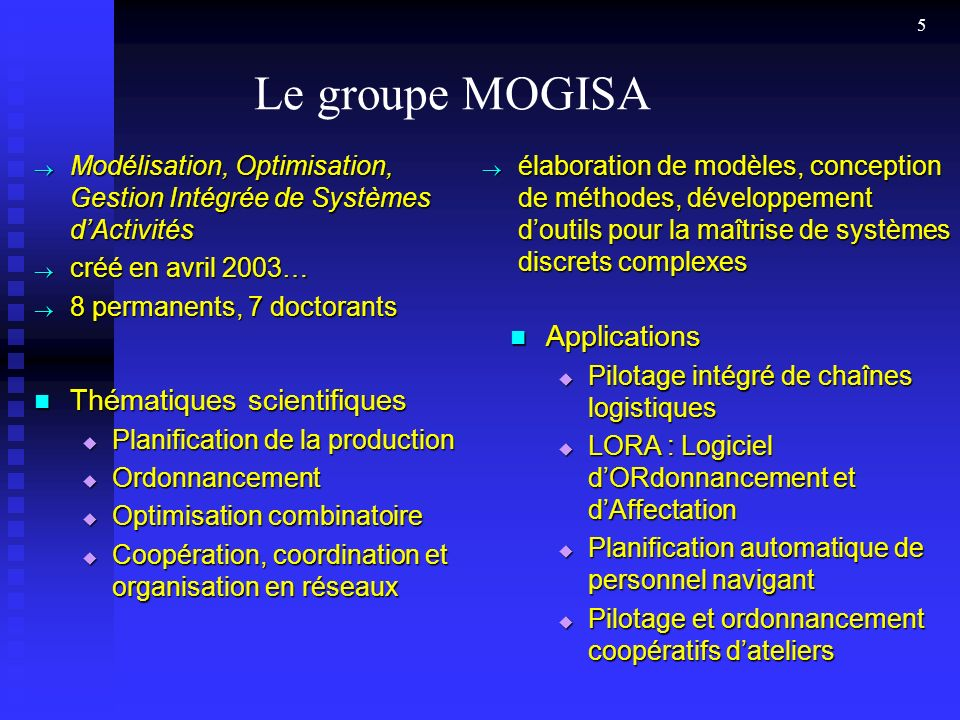 Le groupe MOGISA Applications Thématiques scientifiques