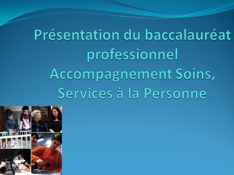 Présentation du baccalauréat professionnel Accompagnement Soins, Services à la Personne