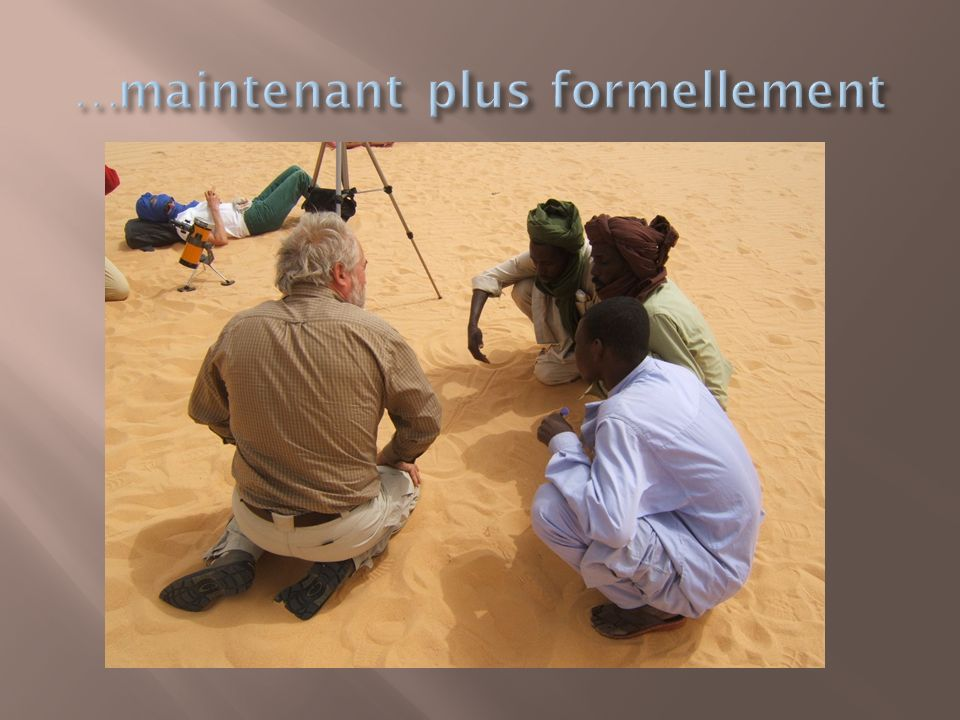 …maintenant plus formellement