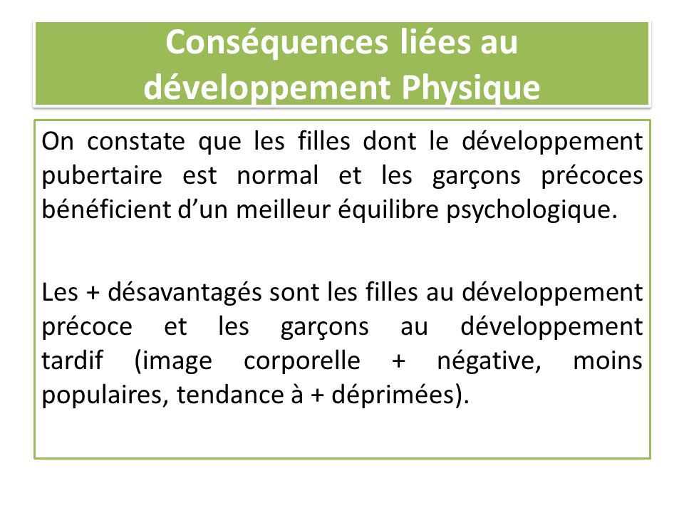 Conséquences liées au développement Physique