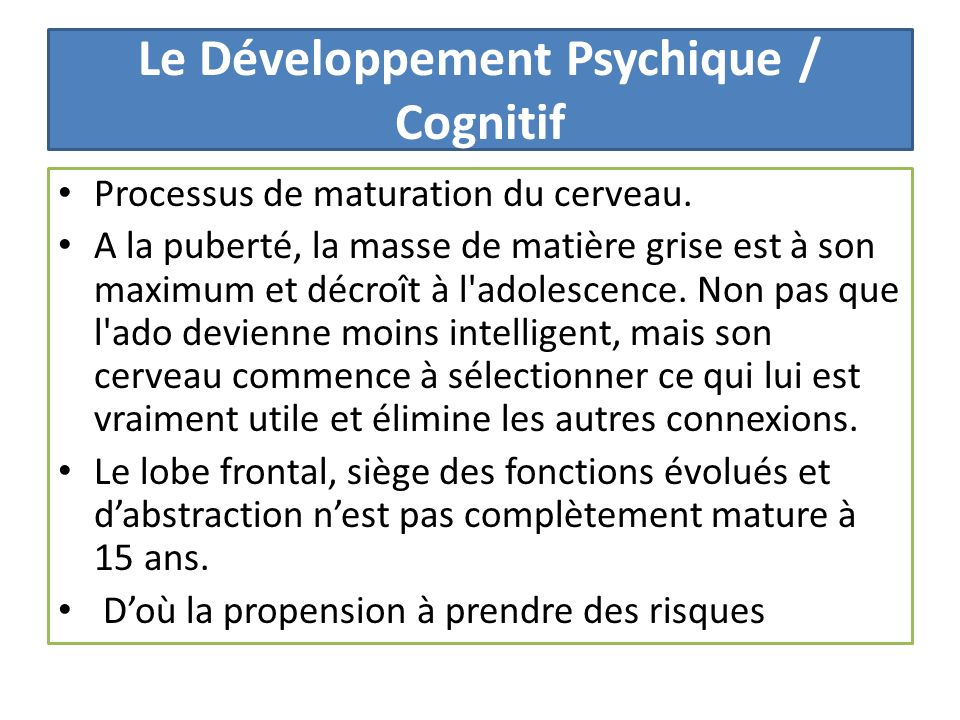 Le Développement Psychique / Cognitif