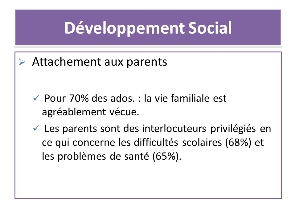 Développement Social Attachement aux parents