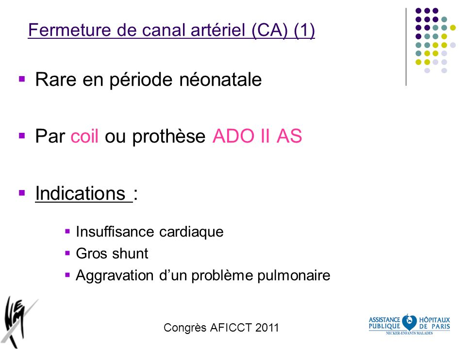 Fermeture de canal artériel (CA) (1)