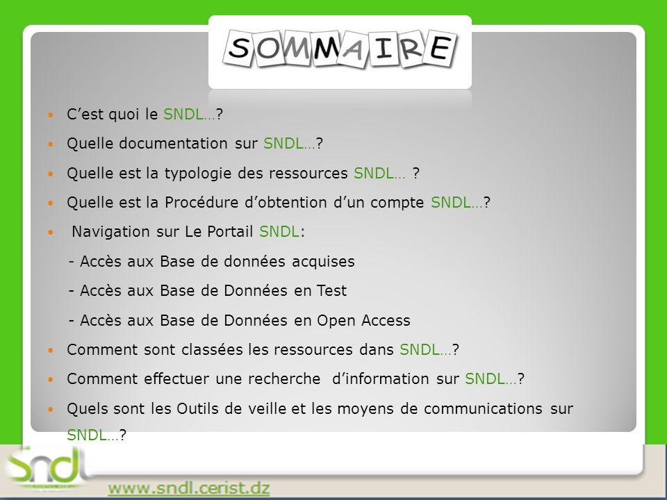 C'est quoi le SNDL… Quelle documentation sur SNDL… Quelle est la typologie des ressources SNDL…