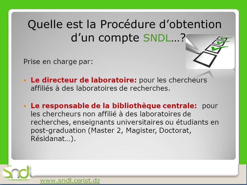 Quelle est la Procédure d'obtention d'un compte SNDL…