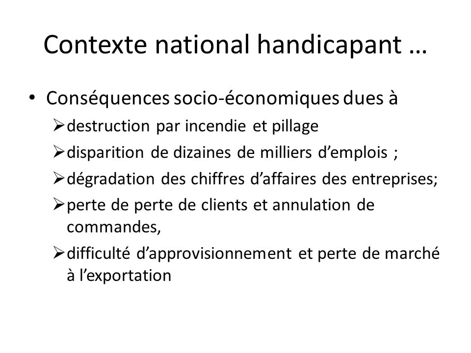 Contexte national handicapant …