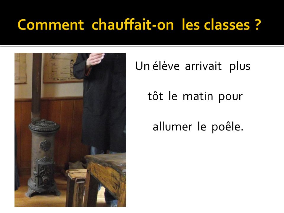 Comment chauffait-on les classes