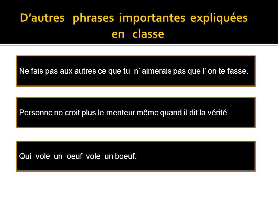 D'autres phrases importantes expliquées en classe