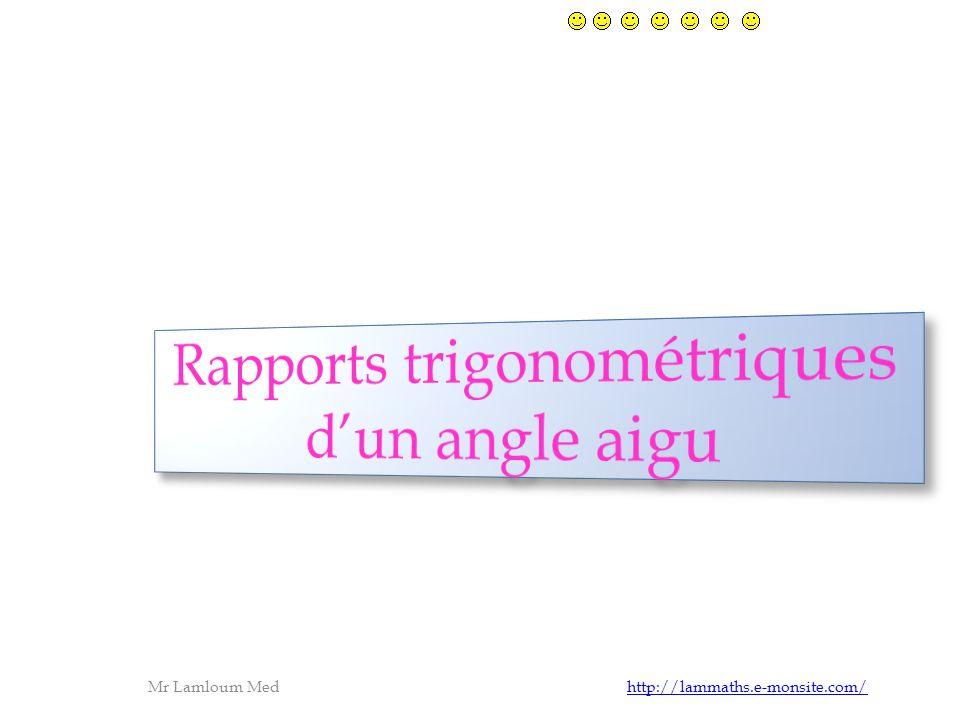 Rapports trigonométriques d'un angle aigu