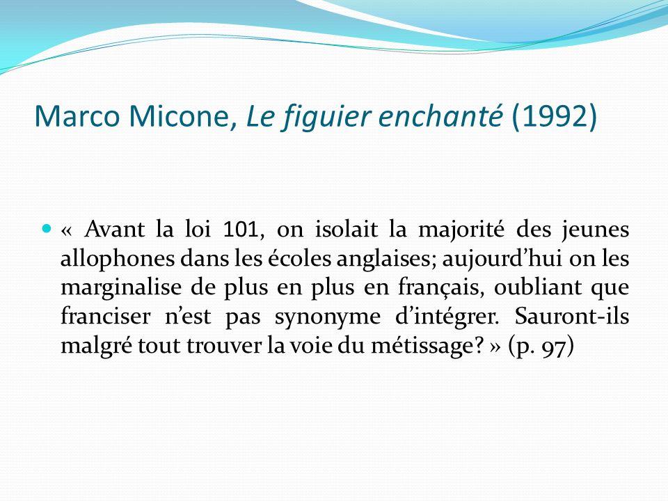 Marco Micone, Le figuier enchanté (1992)