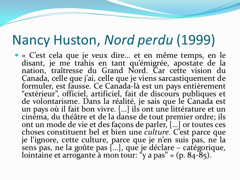 Nancy Huston, Nord perdu (1999)