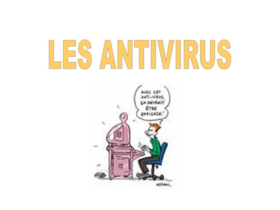 LES ANTIVIRUS