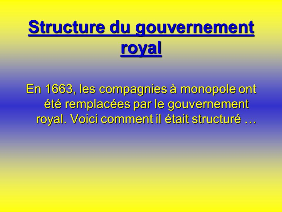 Structure du gouvernement royal