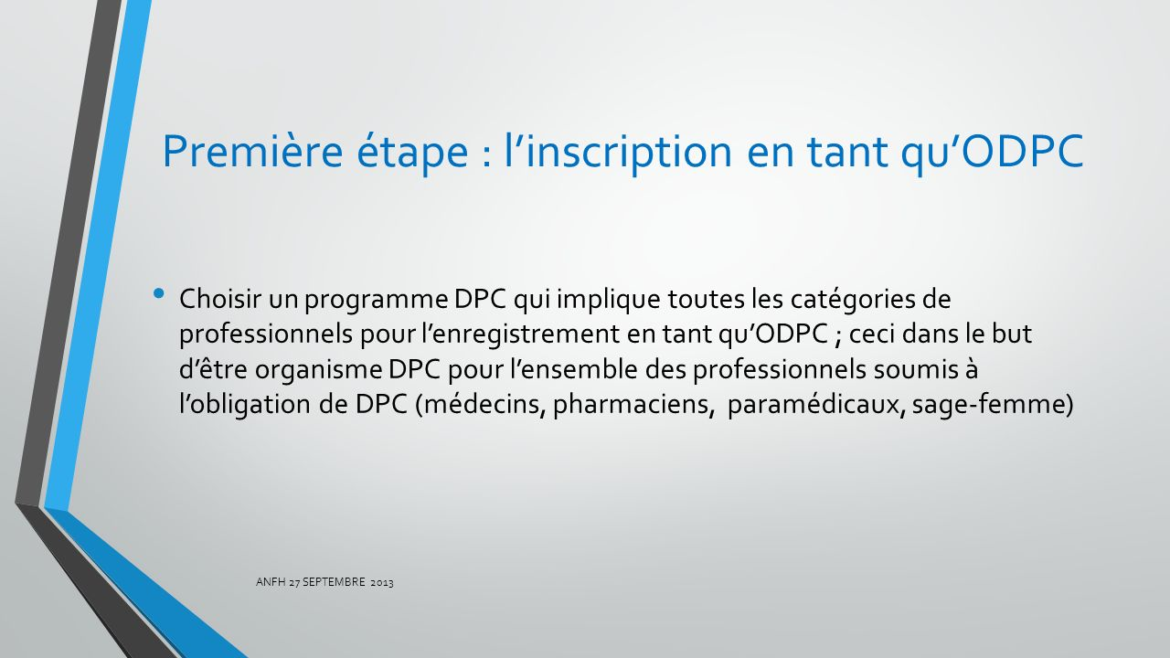 Première étape : l'inscription en tant qu'ODPC