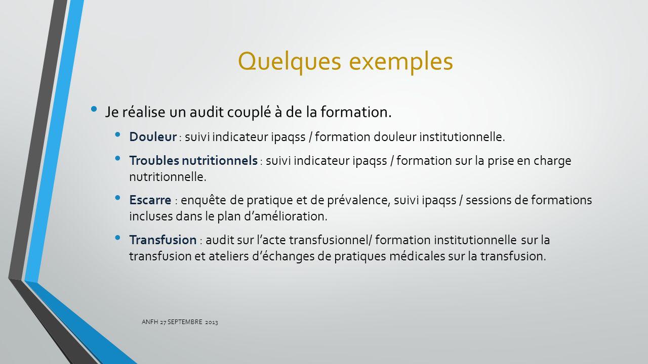 Quelques exemples Je réalise un audit couplé à de la formation.