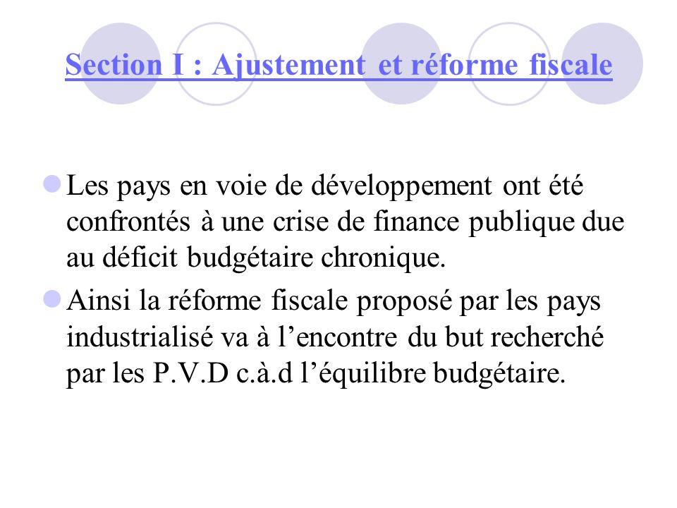 Section I : Ajustement et réforme fiscale