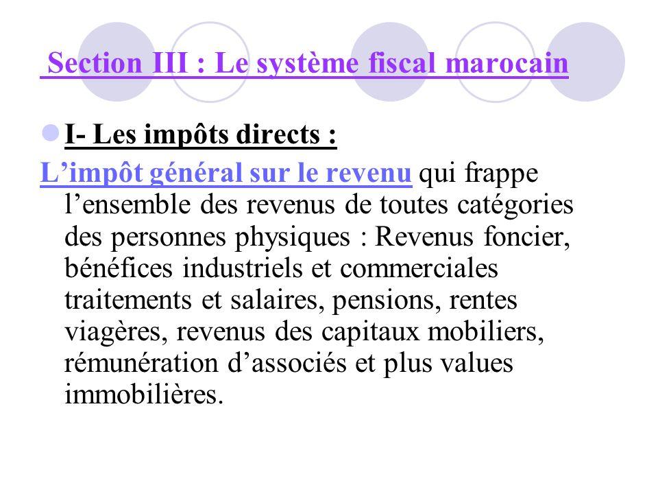 Section III : Le système fiscal marocain