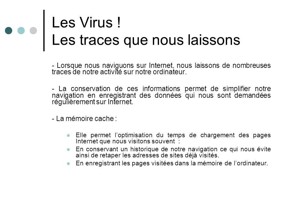 Les Virus ! Les traces que nous laissons