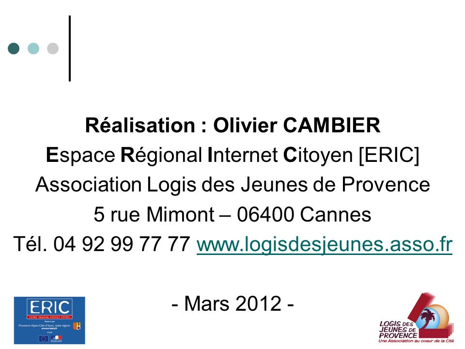 Réalisation : Olivier CAMBIER