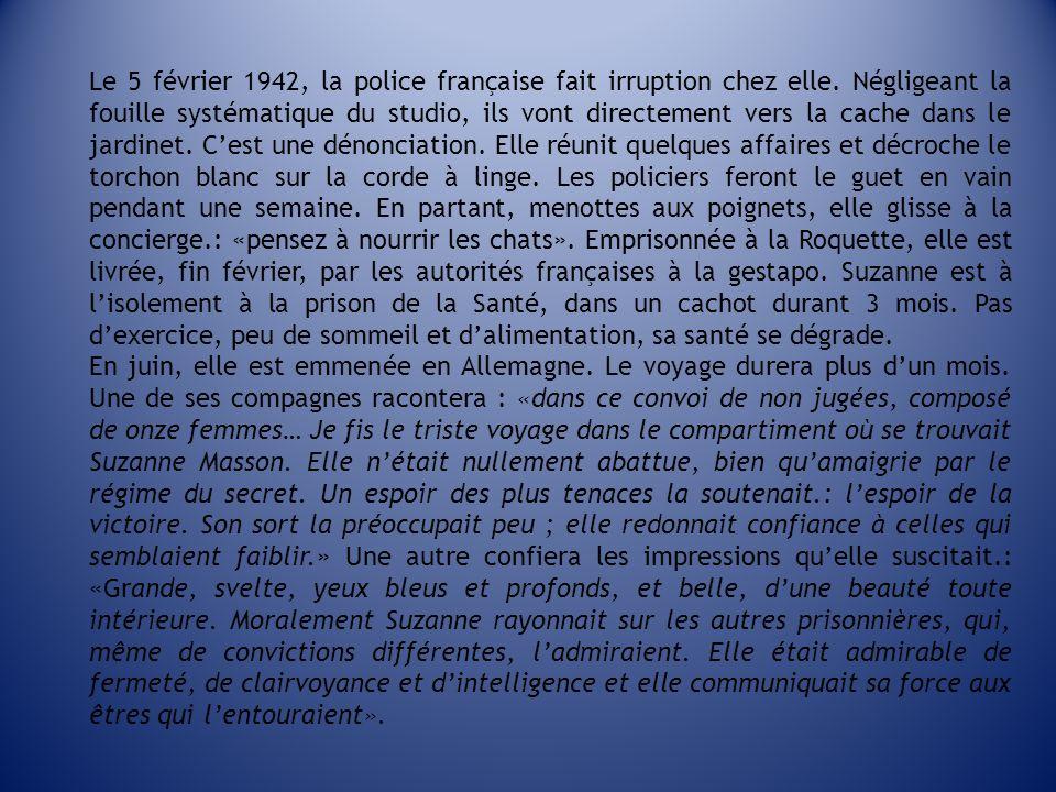 Le 5 février 1942, la police française fait irruption chez elle
