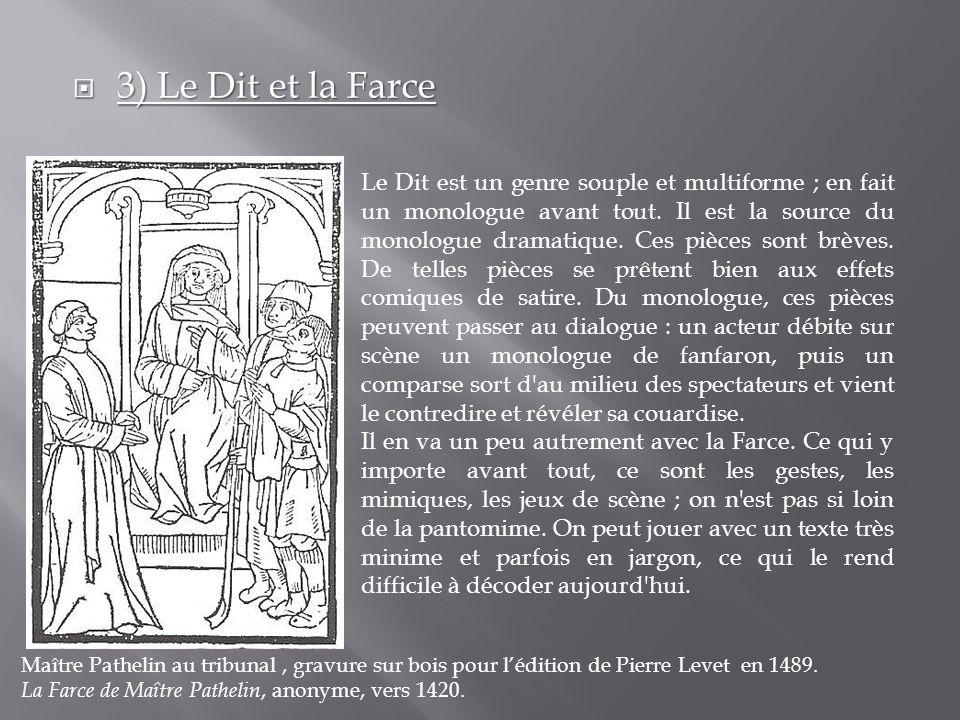 3) Le Dit et la Farce