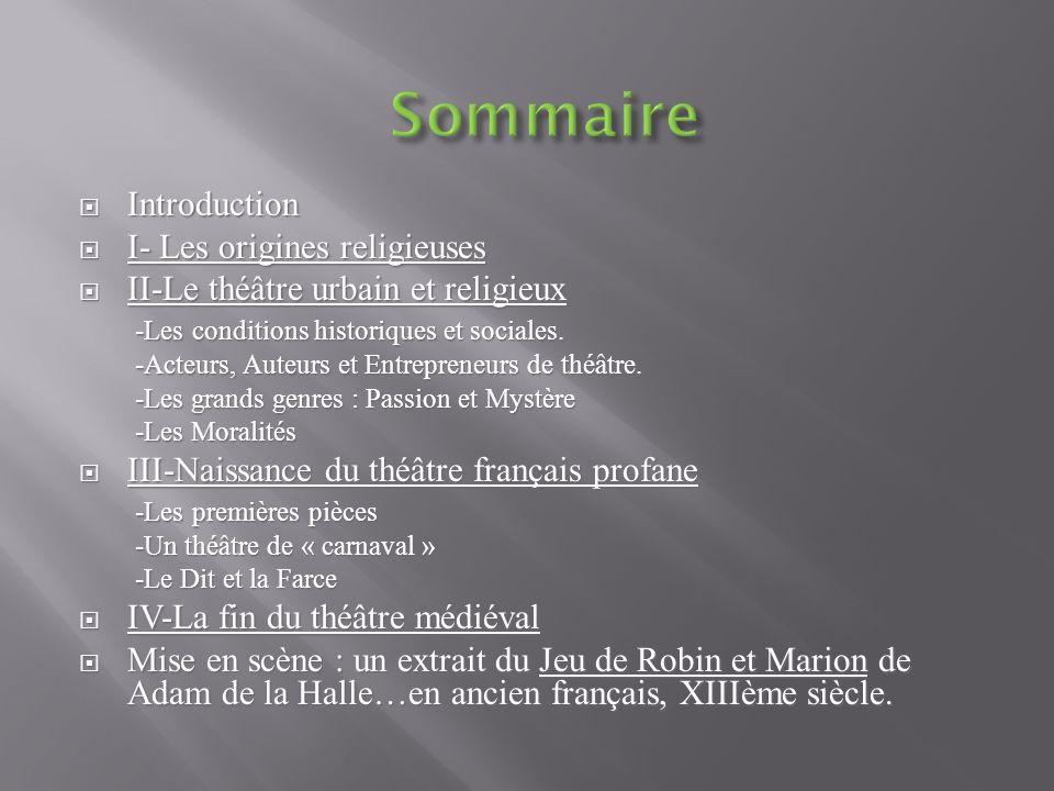 Sommaire Introduction I- Les origines religieuses