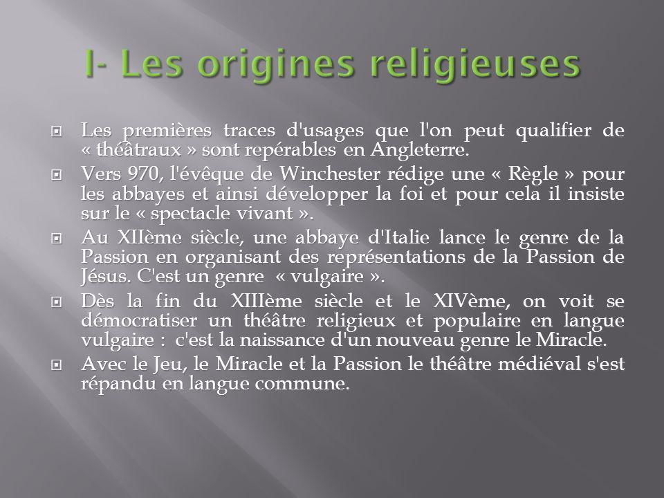 I- Les origines religieuses