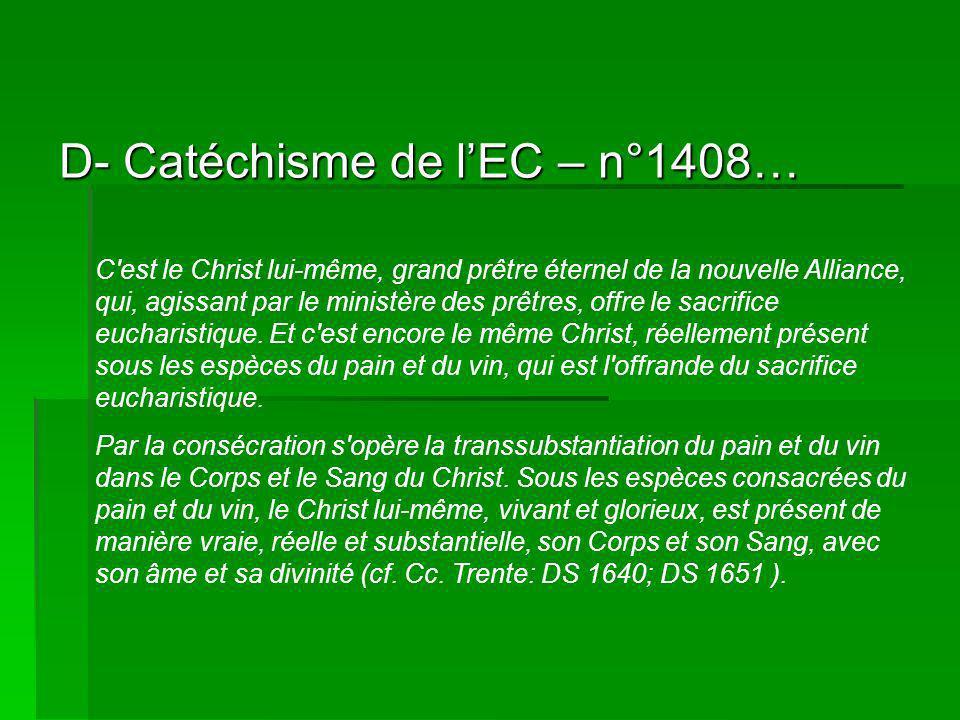 D- Catéchisme de l'EC – n°1408…