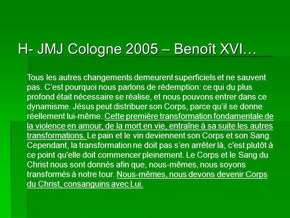 H- JMJ Cologne 2005 – Benoît XVI…