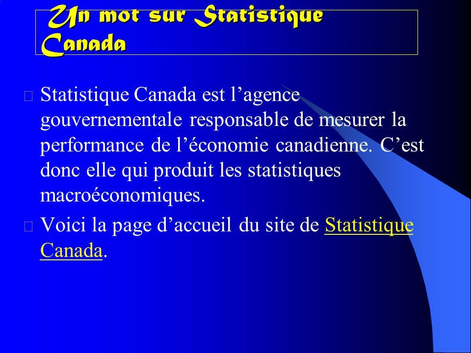 Un mot sur Statistique Canada