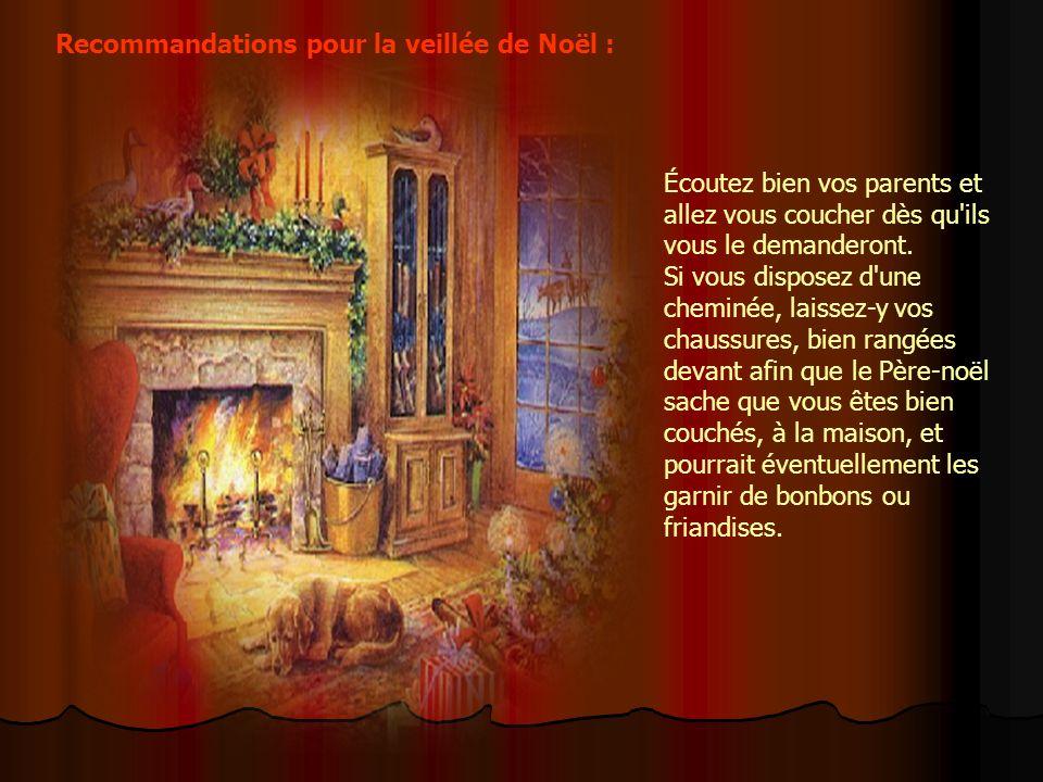 Recommandations pour la veillée de Noël :