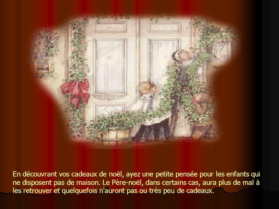 En découvrant vos cadeaux de noël, ayez une petite pensée pour les enfants qui ne disposent pas de maison.
