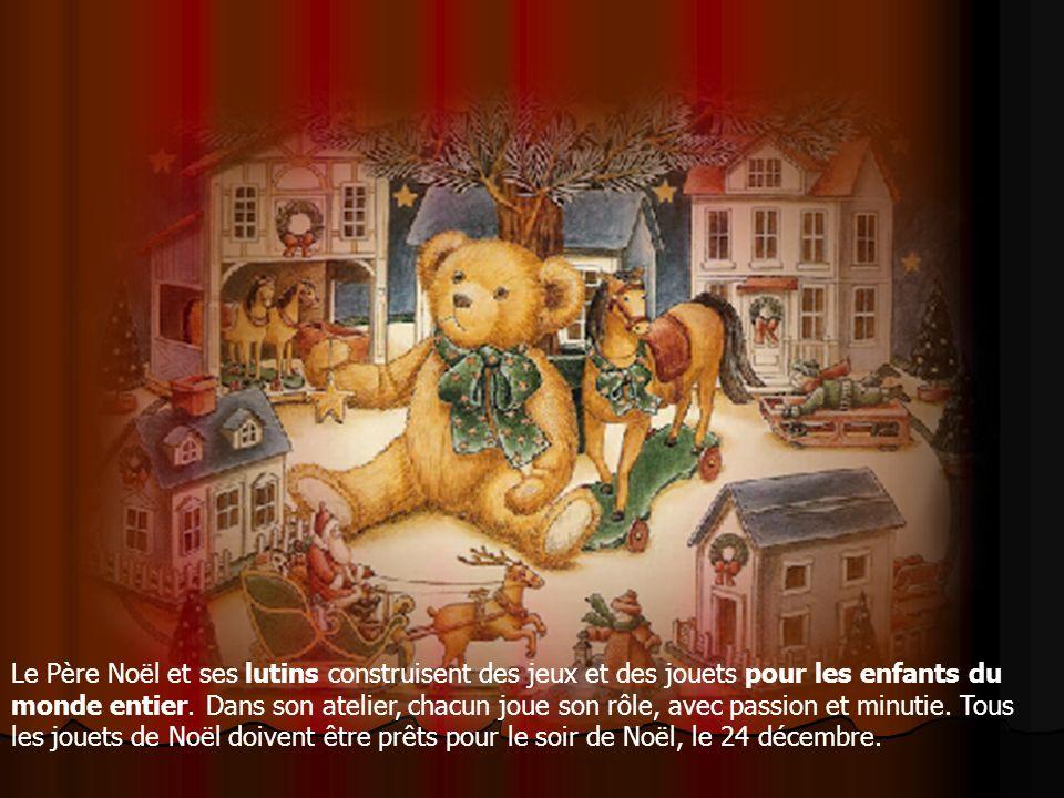 Le Père Noël et ses lutins construisent des jeux et des jouets pour les enfants du monde entier.