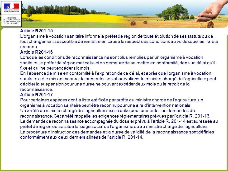 Article R201-15 L organisme à vocation sanitaire informe le préfet de région de toute évolution de ses statuts ou de.